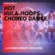 Choreographed Hula Hoops act