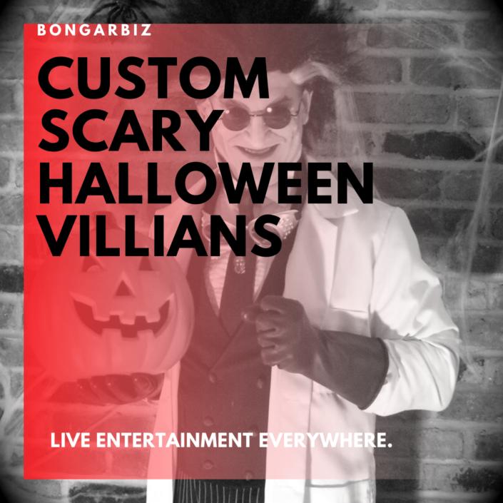 Custom Halloween Villians events